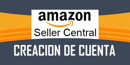 SEOenred, Agencia SEO - Creacion de cuenta en Amazon Seller Central